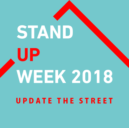 STAND UP WEEK 2018 UPDATE THE STREE